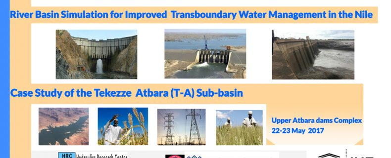 Inception workshop for Tekkeze – Atbara Basin Project 22 – 23 May 2017